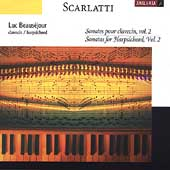 Scarlatti: Sonatas for Harpsichord Vol 2 / Luc Beaus&eacute;jour