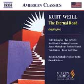 American Classics - Weill: The Eternal Road (highlights)