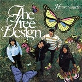 The Free Design: Heaven/Earth [Bonus Tracks]