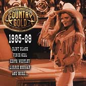 Various Artists: Country Gold: 50 Years of Country Hits, 1985-89