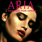 Aria - A Passion for Opera
