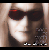 Ann Austin: Lost in Your Eyes [Digipak]