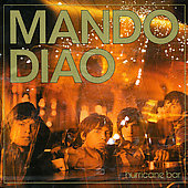 Mando Diao: Hurricane Bar