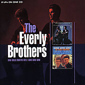 The Everly Brothers: Sing Great Country Hits/Gone Gone Gone