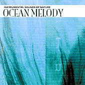 Various Artists: Sounds of Nature: Ocean Melody