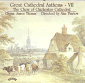 Great Cathedral Anthems Vol 7 / Chichester Cathedral Choir