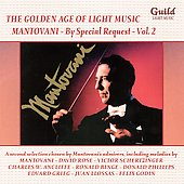 Mantovani: The Golden Age of Light Music: Mantovani by Special Request, Vol. 2
