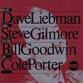 David Liebman/Steve Gilmore/Bill Goodwin: Plays Cole Porter