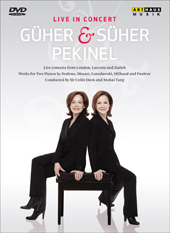 Guher and Suher Pekinel: Live in Concert - Mozart, Poulenc, Milhaud / Tang / Zurich CO [DVD]