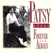Patsy Cline: Forever & Always