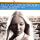 Borodin: String Quartets no 1 & 2 / Russian String Quartet
