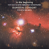 in the beginning - Copland, Barber / Parry, Dunedin Consort