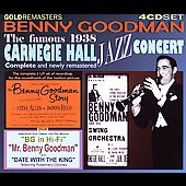 Benny Goodman: The Famous Carnegie Hall Jazz Concert 1938 [Box]