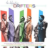 The Drifters (US): The Definitive Drifters [2006]