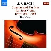 Bach: Sonatas and Partitas for Solo Violin BWV 1001-1006 / Ilya Kaler