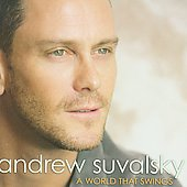 Andrew Suvalsky: A World That Swings *