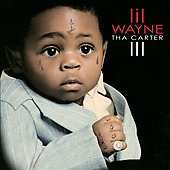 Lil Wayne: Tha Carter III [Revised Track Listing] [Clean]
