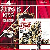 Ted Heath: Swing Is King, Vol. 1 & 2