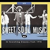 Various Artists: Sweet Soul Music: 1970