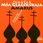 Jan&#225;cek: Msa Glagolskaja; Amarus