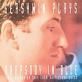 George Gershwin: Gershwin Plays Rhapsody in Blue [Shout Factory]