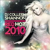 DJ Colleen Shannon: Red Hot 2010
