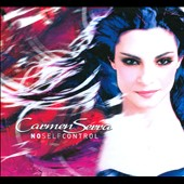 Carmen Serra: No Self Control