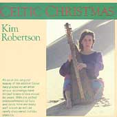 Kim Robertson: Celtic Christmas
