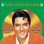Elvis Presley: Elvis' Gold Records, Vol. 4