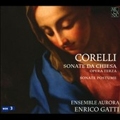 Corelli: Sonate da Chiesa Opera Terza; Sonate Postume
