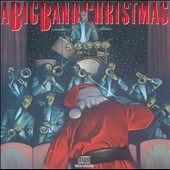 Various Artists: A Big Band Christmas [Columbia]