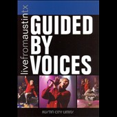 Guided by Voices: Live from Austin TX [DVD]