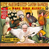Steep Canyon Rangers/Steve Martin: Rare Bird Alert [Digipak]