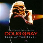 Doug Gray: Soul of the South