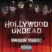 Hollywood Undead: American Tragedy [PA]
