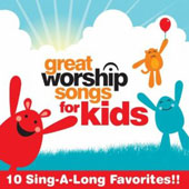 Great Worship Songs Kids Praise Band: Great Worship Songs for Kids