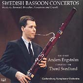 Swedish Bassoon Concertos - Works by Berwald, Brendler, Crusell, Fernstrom / Anders Engstrom, bassoon