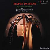 Maple Passion - Spanish Melodies / Magome, Karlinger