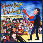 Various Artists: We're Not Kidding!: A Tribute to Barry Louis Polisar