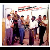 Louis Armstrong and the Dukes of Dixieland/Louis Armstrong: The Complete Louis Armstrong and the Dukes of Dixieland [Box]