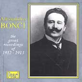 Alessandro Bonci - The great recordings of 1912-1913
