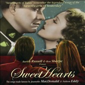 Sweethearts: The Songs Made Famous by Jeanette Macdonald and Nelson Eddy
