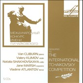Dedicated to the International Tchaikovsky Competition / Van Cliburn; Valery Klimov, Natallia Shakhovskaya et al.