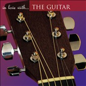 Various Artists: In Love with the Guitar