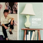 Jordan Hull: Who's Gonna Teach You How to Live? [Digipak] *