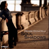 Denise Donatelli: Soul Shadows *