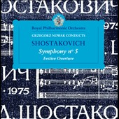 Shostakovich: Symphony No. 5; Festive Overture / Nowak, Royal PO