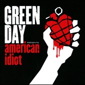 Green Day: American Idiot [Clean]