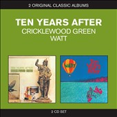 Ten Years After: Classic Albums: Cricklewood Green/Watt