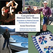 Northwest Heritage Resources: Cascade Loop Heritage Tour: North